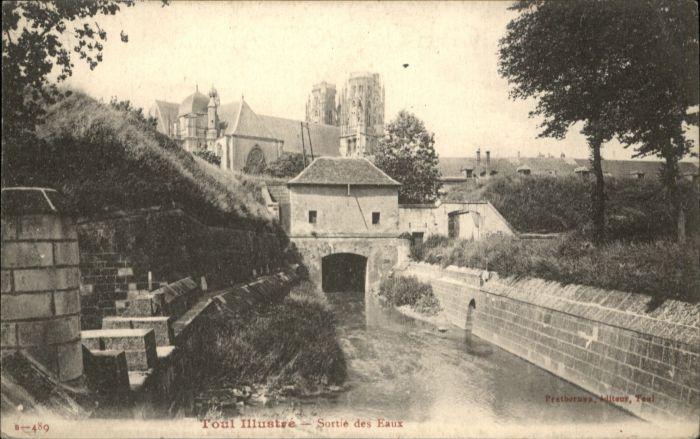 Toul Meurthe-et-Moselle Lothringen Toul Sortie Eaux * / Toul /Arrond. de Toul