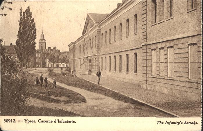 Ypres Caserne d'Infanterie *