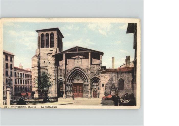 Saint-Etienne Loire Cathedrale * / Saint-Etienne /Arrond. de Saint-Etienne