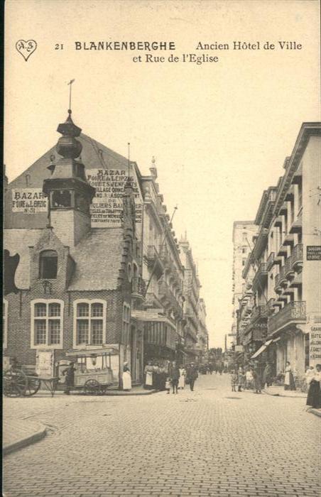 Blankenberghe Rue Eglise Hotel de Ville *