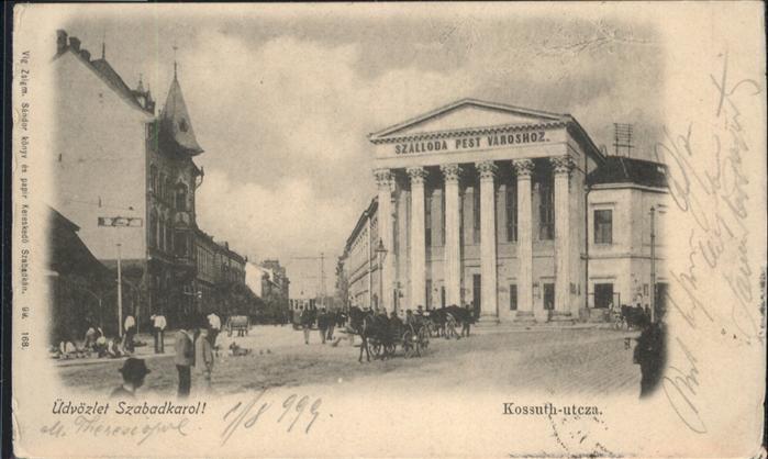 Szabadkarol Kossuth Utcza / Szeged /
