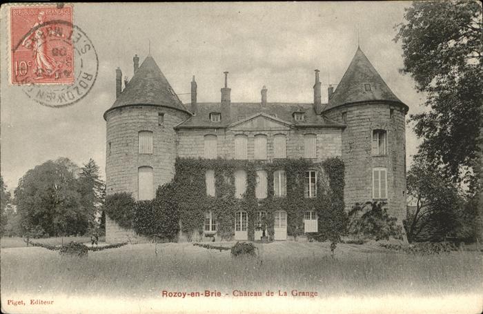 Rozay-en-Brie Chateau de la Grange / Rozay-en-Brie /Arrond. de Provins