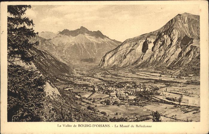 Le Bourg-d Oisans Massif Belledonne / Le Bourg-d Oisans /Arrond. de Grenoble