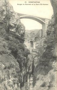 Constantine Gorges du Rummel et le Pont El Kantara