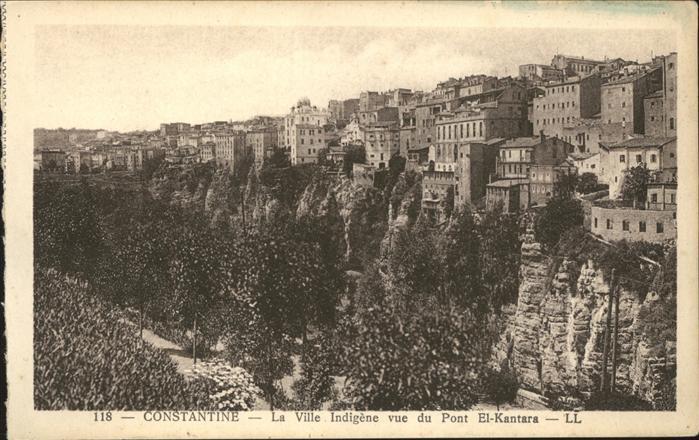 Constantine La Ville Indigene vue du Pont El Kantara