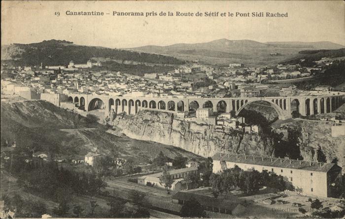 Constantine Panorama pris de la Route de Setif et Pont Sidi Rached