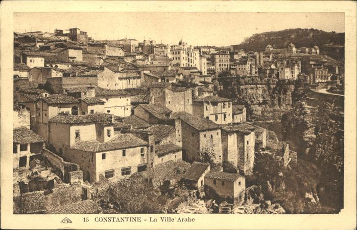Constantine La ville arabe