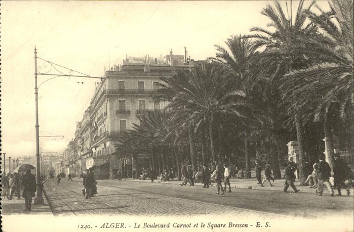Alger Algerien Boulevard Carnot et le Square Bresson / Algier Algerien /