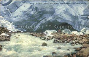 Gletsch Rhonegletscher und Rhonequelle Source du Rhone Kat. Rhone
