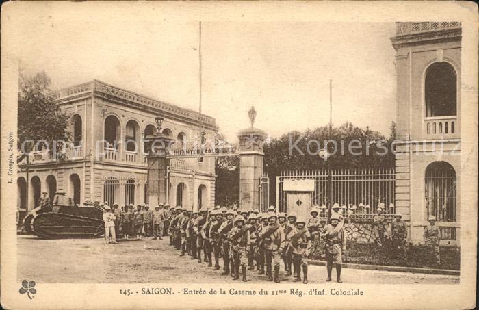 Saigon Entree de la Caserne du 11e Regiment d Infanterie Coloniale Soldat Kat. Vietnam