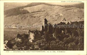 Haut Koenigsbourg Hohkoenigsburg Chateau vu a vol d oiseau Collection L Alsace Kat. Orschwiller