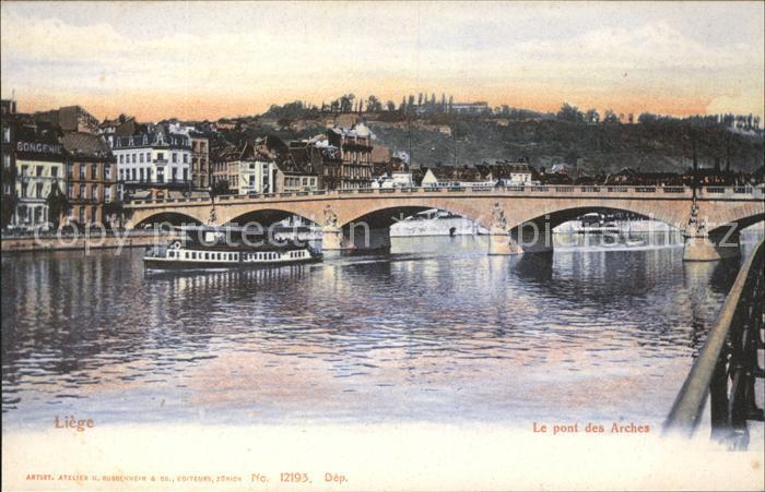 Liege Luettich Pont des Arches Bateau Kat. Luettich