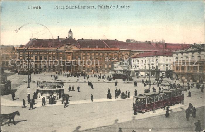 Liege Luettich Place Saint Lambert Palais de Justice Tram Kat. Luettich