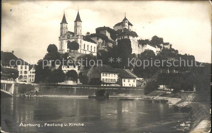 Aarburg AG Festung und Kirche Kat. Aarburg