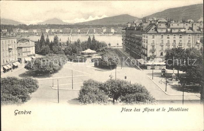 Geneve GE Place des Alpes et le Montblanc Kat. Geneve