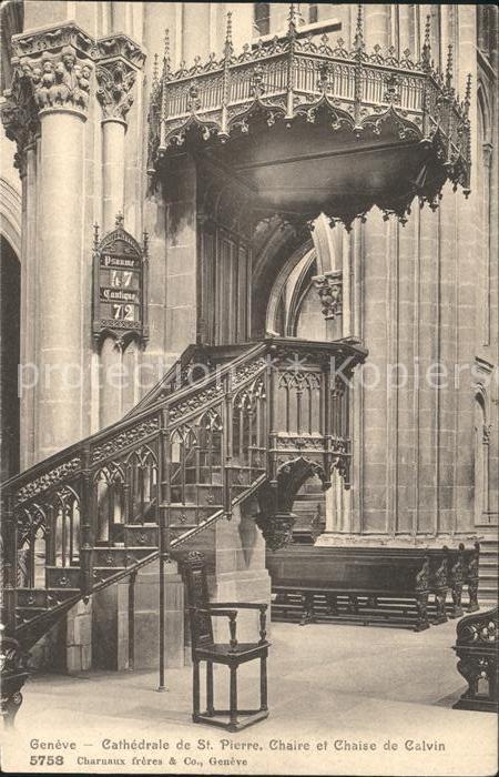 Geneve GE Cathedrale de St Pierre Chaire et Chaise de Calvin Kat. Geneve