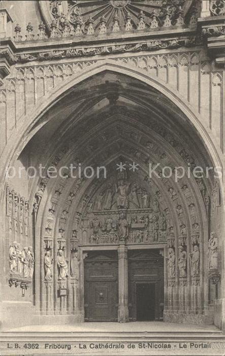 Fribourg FR Cathedrale de St Nicolas La Portail Kat. Fribourg FR