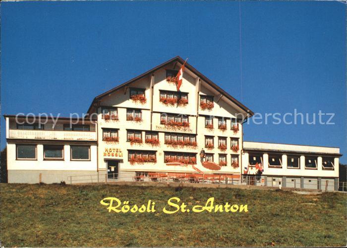 St Anton Oberegg Roessli St. Anton Hotel Restaurant Kat. St. Anton