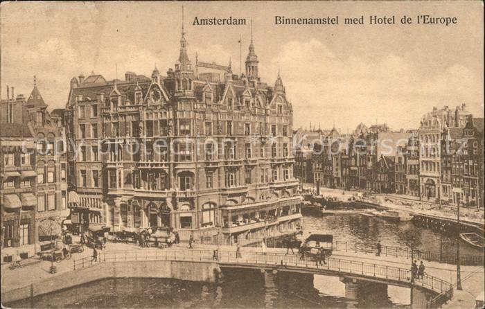 Amsterdam Niederlande Binnenamstel med Hotel de l Europe Kat. Amsterdam