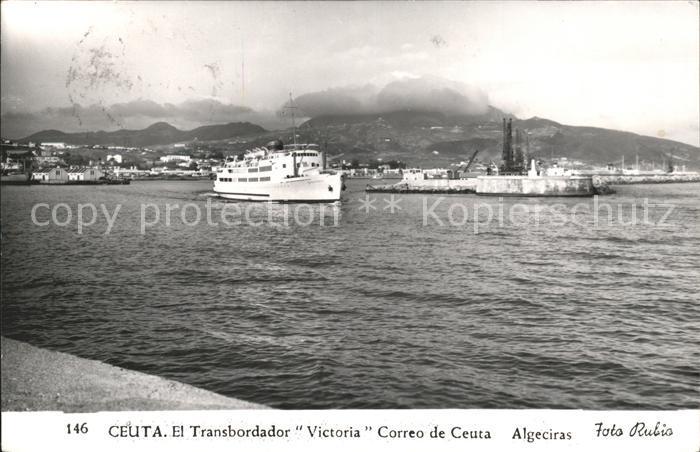 Ceuta El Transbordador Victoria Correo de Ceuta  Kat. Spanien