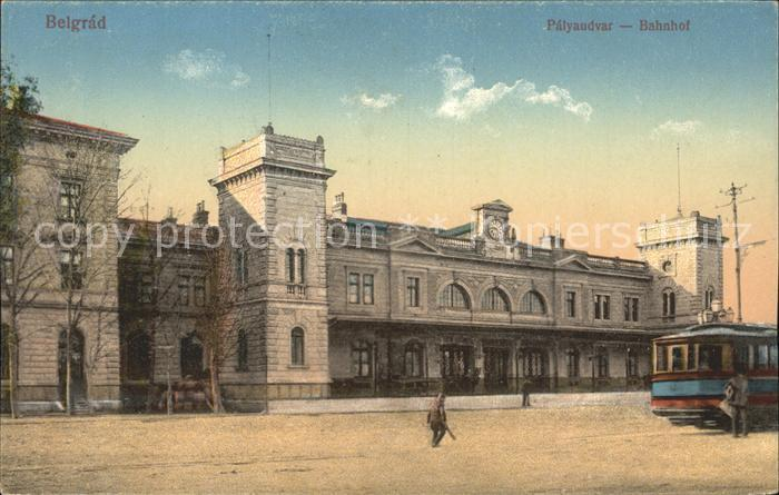 Belgrad Serbien Bahnhof Strassenbahn Kat. Serbien