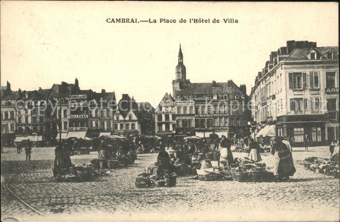 Cambrai Place de l Hotel de Ville Marche Kat. Cambrai