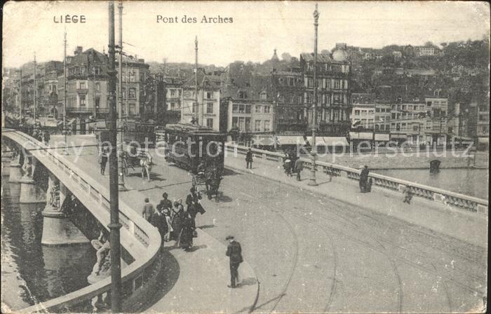 Liege Luettich Pont des Arches Strassenbahn Kat. Luettich