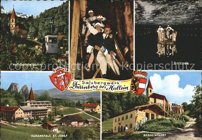 Duerrnberg Hallein Salzsee Bergeinfahrt Kuranstalt St Josef Gondelbahn Kat. Hallein