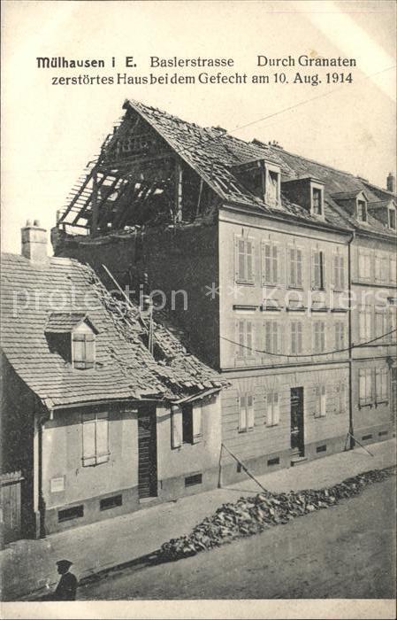 Muehlhausen Elsass Baslerstrasse durch Granaten zerstoertes Haus  Kat. Mulhouse