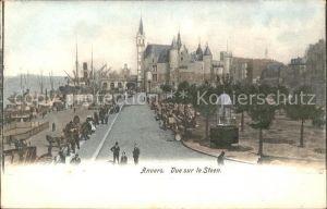 Anvers Antwerpen Vue sur le Steen Kat.