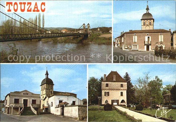 Touzac Lot Le Pont La rue principale La Mairie et l Eglise La source Bleue Residende de l actrice Marguerite Moreno Kat. Touzac