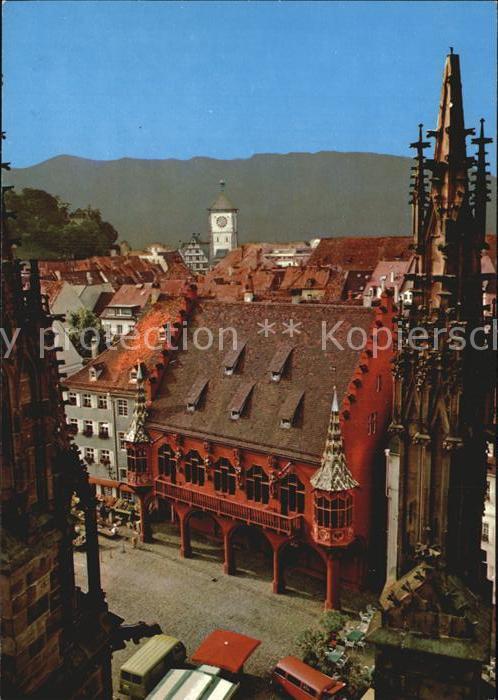 Freiburg Breisgau Historisches Kaufhaus vom Dom aus gesehen Kat. Freiburg im Breisgau