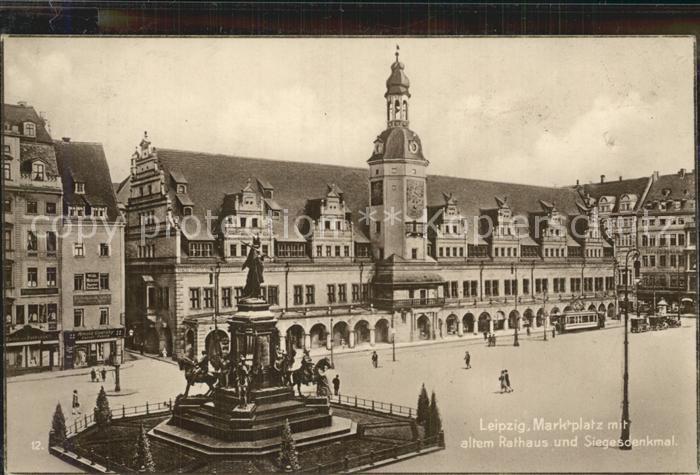 Leipzig Marktplatz mit altem Rathaus Siegesdenkmal Kat. Leipzig