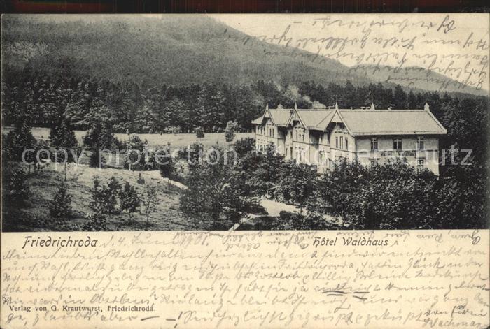 Friedrichroda Hotel Waldhaus Kat. Friedrichroda
