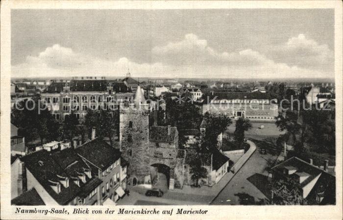 Naumburg Saale Blick von der Marienkirche auf Marientor Kat. Naumburg