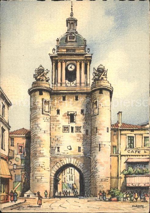 La Rochelle Charente Maritime La Tour de la Grosse Horloge Kat. La Rochelle