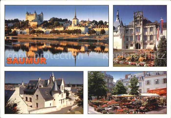 Saumur Chateau Hotel de Ville Maison des Compagnons Marche aux Fleurs Place Bilange Les Merveilles du Val de Loire Kat. Saumur