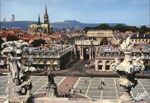 Nancy Lothringen Vus des toits de l hotel de ville Place Stanislas Statue Roi de Pologne Rue Here Arc de Triomphe Eglise Saint Epvre Kat. Nancy