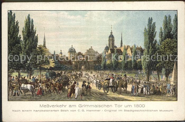 Leipzig Messverkehr Grimmaisches Tor um 1800 Kuenstlerkarte Kat. Leipzig