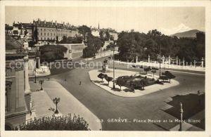 Geneve GE Place Neuve et le Mont Blanc Kat. Geneve