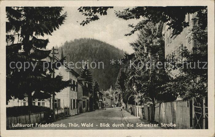 Friedrichroda Blick durch die Schweizer Strasse Kat. Friedrichroda