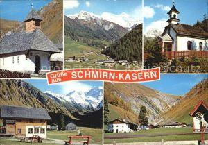 Kasern Salzburg Kapelle Schmirn mit Olperer Kalte Herberge Alpengasthof Kasern Kat. Kasern