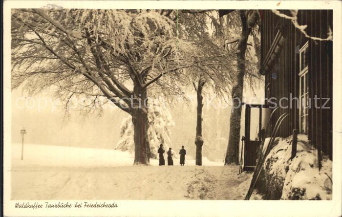 Friedrichroda Waldkaffee Tanzbuche Winter Kat. Friedrichroda