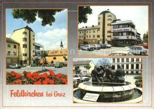 Feldkirchen Graz Teilansichten Brunnen Skulptur Kat. Feldkirchen bei Graz