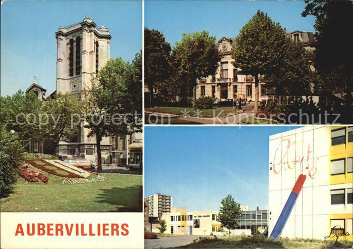 Aubervilliers Eglise La Mairie Le CES Kat. Aubervilliers