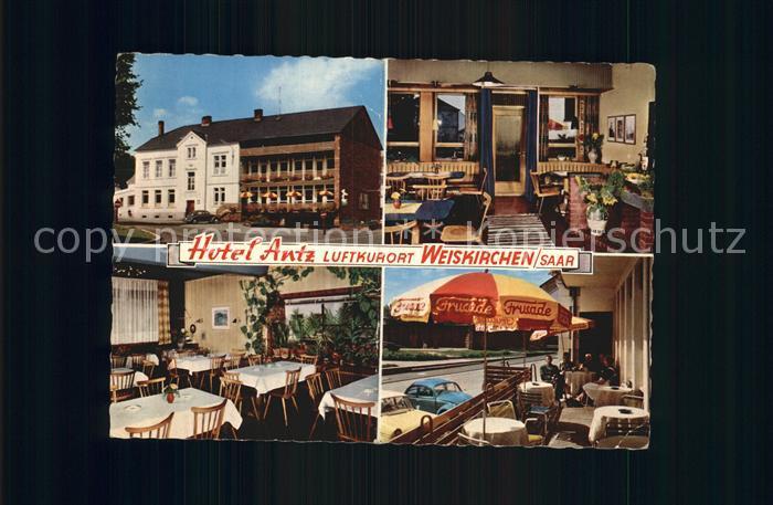 Weiskirchen Saar Hotel Antz Restaurant Luftkurort Kat. Weiskirchen Saar