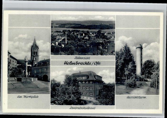 Helmbrechts Helmbrechts Marktplatz Zentralschulhaus Aussichtsturm * / Helmbrechts /Hof LKR
