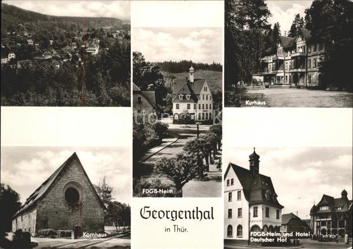 Georgenthal Total FDGB Heim Kurhaus Kornhaus Hotel Dt Hof Kat. Georgenthal