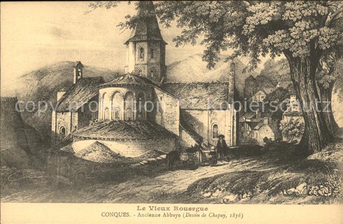 Conques Ancienne Abbaye Dessin de Chapuy Kuenstlerkarte Kat. Conques