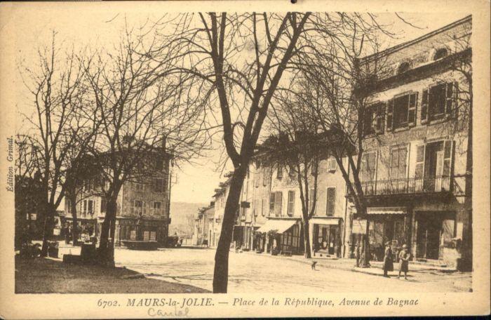 Maurs Maurs-le-Jolie Place Republique Avenue Bagnac x / Maurs /Arrond. d Aurillac